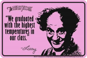 Larry highest in our class tin sign